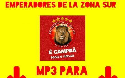 Samba Enredo Emperadores de la Zona Sur 2018 para Descargar en MP3